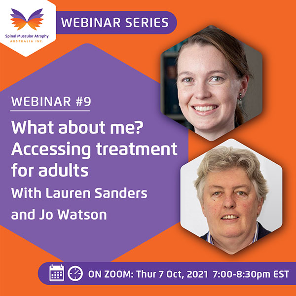 SMA Webinar Series Number 9: What about me? Accessing treatments for adults